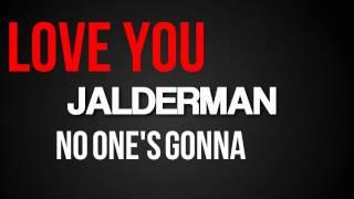 Jalderman - I Love Myself (Lyric Video)