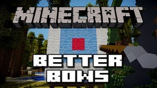 Minecraft: Better Bows Mod (Explosive arrows, Quivers!)