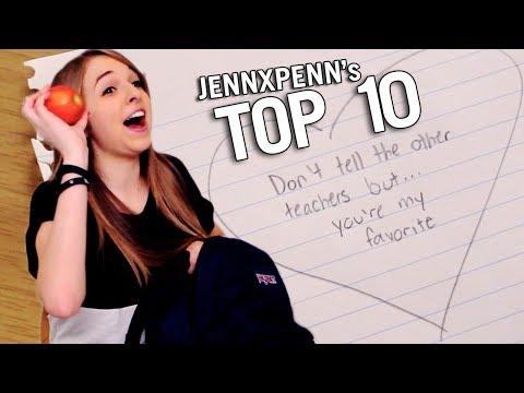 Jennxpenn's Top 10 Ways to Be a Teacher's Pet