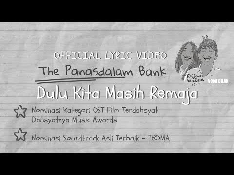 The Panasdalam Bank (Remastered 2018) - Dulu Kita Masih Remaja (Official Lyric Video)