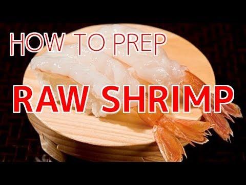 How To Prep Raw Sweet Shrimp Sushi Chef Eye View Youtube