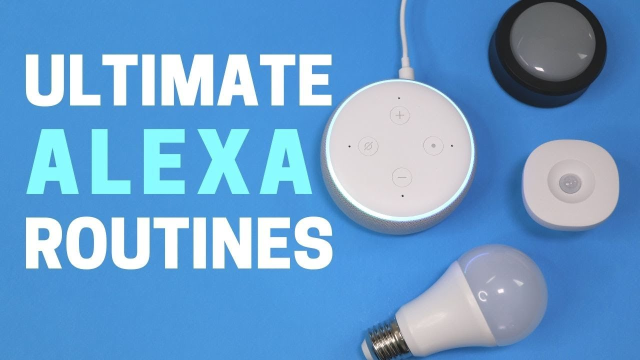 12 Cool Alexa Routines Automating My Smart Home With Alexa