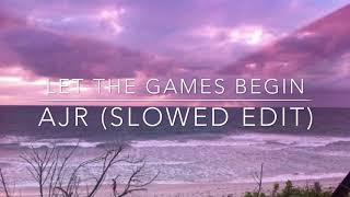 Download Mp3 Ajr - Let The Games Begin  Slowed Edit