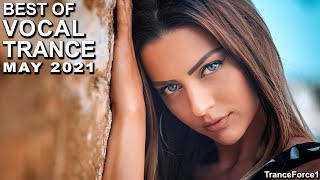 BEST OF VOCAL TRANCE MIX (May 2021)