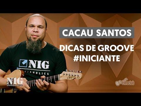 By NIG   Dicas de Groove com Cacau Santos