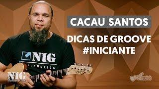 Baixar GROOVE NA GUITARRA com Cacau Santos | BY NIG