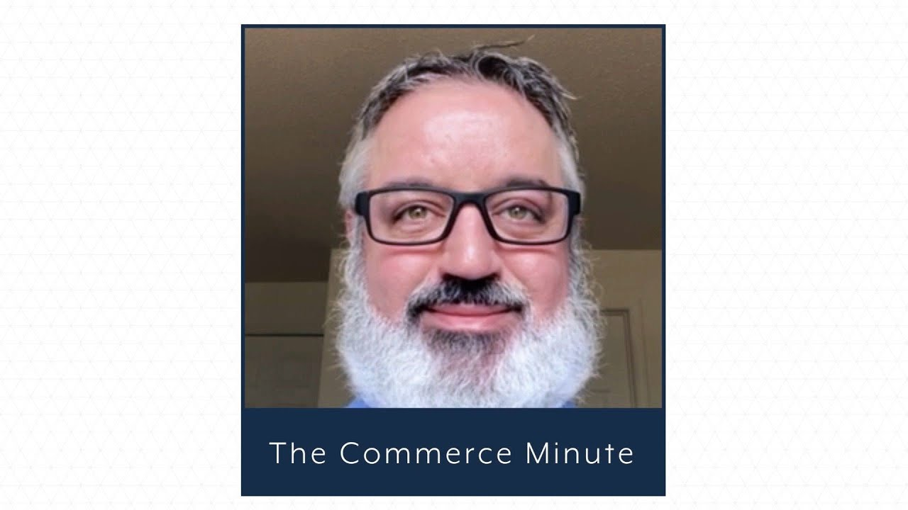 The Commerce Minute: Attract, Convert, and Keep More Customers