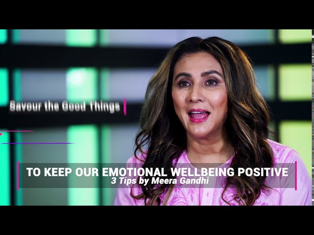 3 Tips to Keep Our Emotional Wellbeing Positive