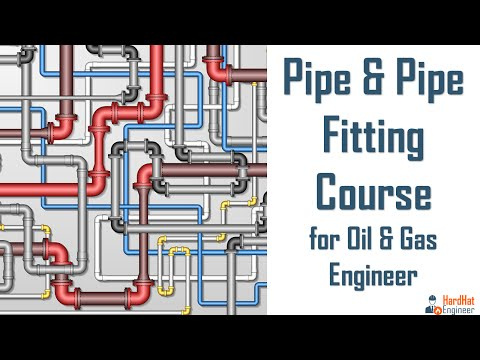 Pipe & Pipe Fittings Course for oil & gas Career