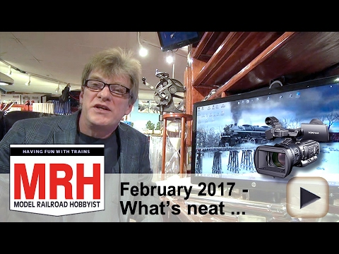 What's neat - Feb 2017 column | Model railroad tips | Model Railroad Hobbyist | MRH