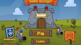 Bomb Besieger - Gameplay Video