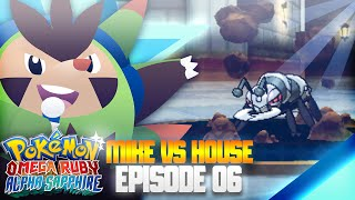Pokémon Omega Ruby Battle Maison: Mike Vs. House - Episode 6 - Power Herb Durant - StillJustMike