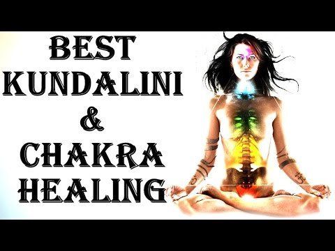 BEST KUNDALINI & CHAKRA HEALING & ACTIVATION : VERY VERY POWERFUL !!