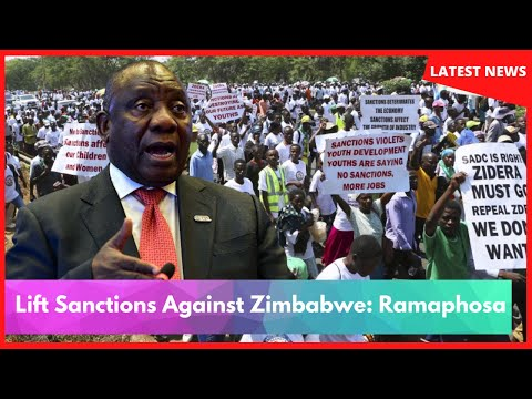 Lift Sanctions Against Zimbabwe: Ramaphosa