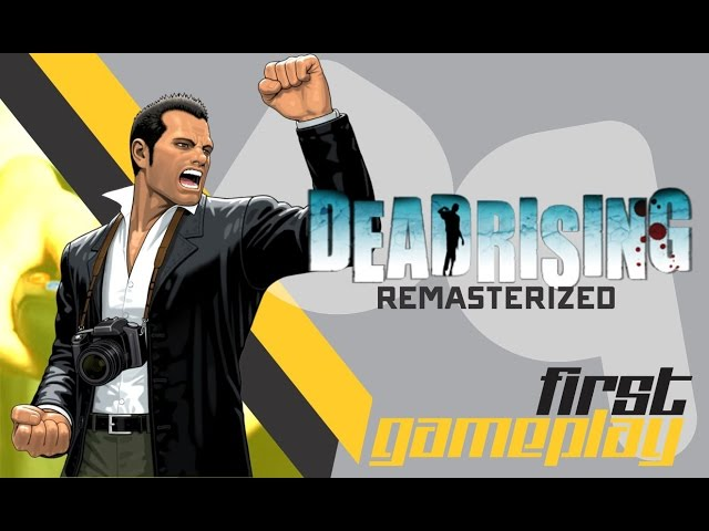 Dead Rising - First Gameplay (Da lhe REmaster 2)
