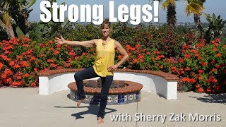 Want Strong Legs?  Do this short sequence every day! with Sherry Zak Morris