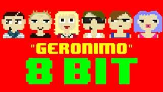 Geronimo (8 Bit Remix Cover Version) [Tribute to Sheppard] - 8 Bit Universe