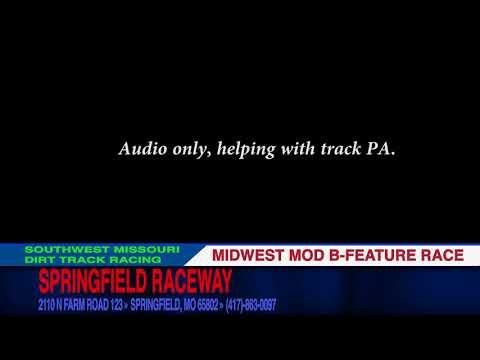 Midwest Mod B Feature AUDIO ONLY Springfield Raceway August 19, 2017