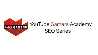 The #1 Principle of Search Engine Optimization (SEO) - YouTube Gamers Academy