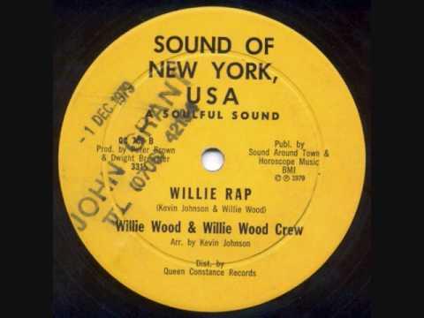 Willie Wood & Willie Wood Crew - Willie Rap - 1979 OLD SCHOOL RAP