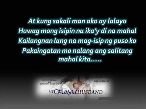 Orlando Sol - Ingatan Mo Ang Salitang Mahal Kita  [My Faithful Husband's OST] with lyrics
