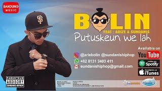 Putuskeun we lah - Bolin X Adize & Sundanis [Official Bandung Music]