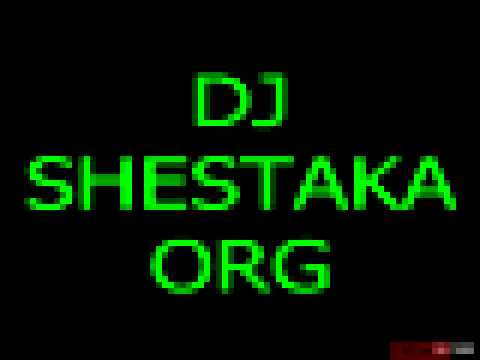DJ SHESTAKA Ft