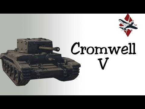 Cromwell V Tank Review | War Thunder