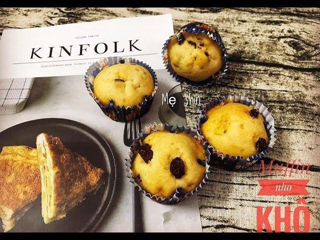 Cách Làm Món Muffin Vani Nho Khô Thơm Lừng Cho Bé Ăn Dặm