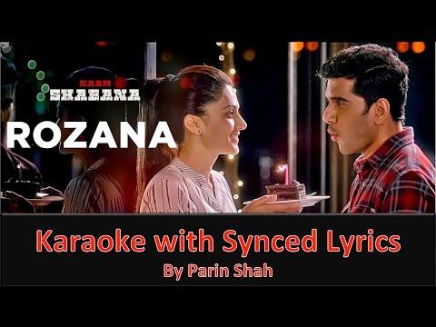 Rozana - Naam Shabana - Full Karaoke with Synced Lyrics [Good Quality]