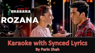 Rozana - Naam Shabana - Full Karaoke with Synced Lyrics [Good Quality]