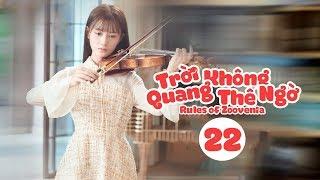 Trời Quang Không Thể Ngờ - Tập 22| Phan Hựu Thành, Triệu Chiêu Nghi| Thanh Xuân Vườn Trường