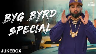 Byg Byrd Special Songs | Jukebox | New Punjabi Songs 2018 | White Hill Music