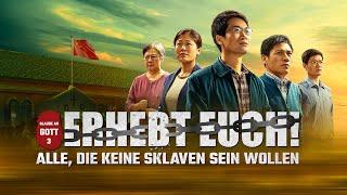 Christlicher Film | Glaube an Gott 3 – Erhebt euch!  Alle, die keine Sklaven sein wollen