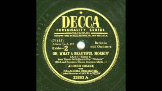 ALFRED DRAKE - OH, WHAT A BEAUTIFUL MORNING
