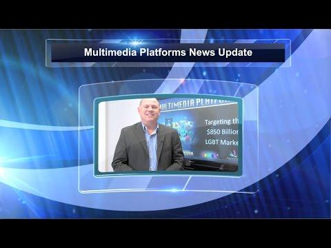 Multimedia Platforms Update