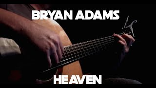Bryan Adams - Heaven - Fingerstyle Guitar