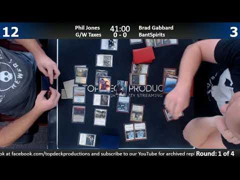 Modern 9/7/17: Phil Jones (G/W Taxes) vs. Brad Gabbard (Bant Spirits)