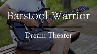 Dream Theater - Barstool Warrior guitar cover