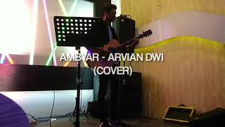 Arvian Dwi Pangestu Ambyar Akustik Mp3 Video Mp4 3gp