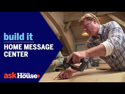 Home Message Center | Build It | Ask This Old House