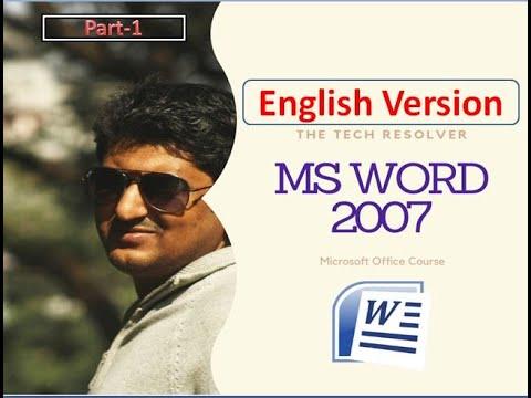 Microsoft Word 2007 Tutorial(English Version)   Microsoft Office Course   Part-1 thumbnail