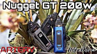 200w Pod Mod? Artery Nugget GT & RBA Review