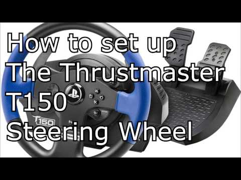 Thrustmaster T150 setup for city car driving, gta5, dirt, project cars, etc