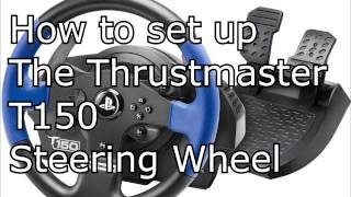 Thrustmaster T150 setup for city car driving, gta5, dirt, project cars, etc.