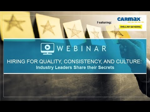 Hiring for Quality, Consistency and Culture: Industry Leaders Share Their Secrets