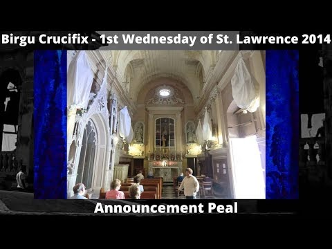 Birgu Oratory of Crucifix - 1st Wednesday St. Lawrence 2014 - 1 Peal - 4 Bells / 3