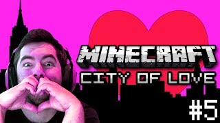 Minecraft: True Love - City of Love Part 5