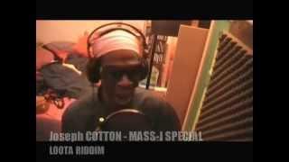 Download Joseph Cotton - Mass-I Special early riddim (lootayard2008)
