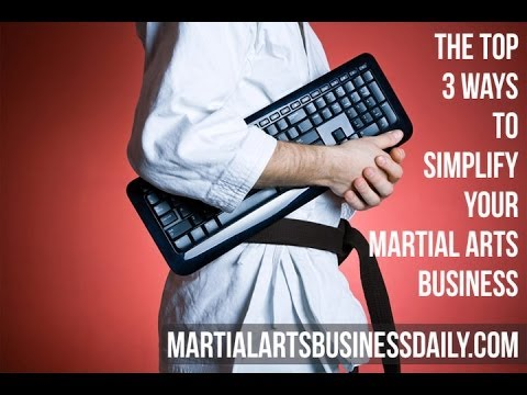 Martial Arts Business Tips: The Top 3 Things to Grow Your School!